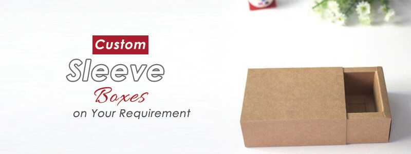 Get Custom Sleeve Boxes Packaging Solution