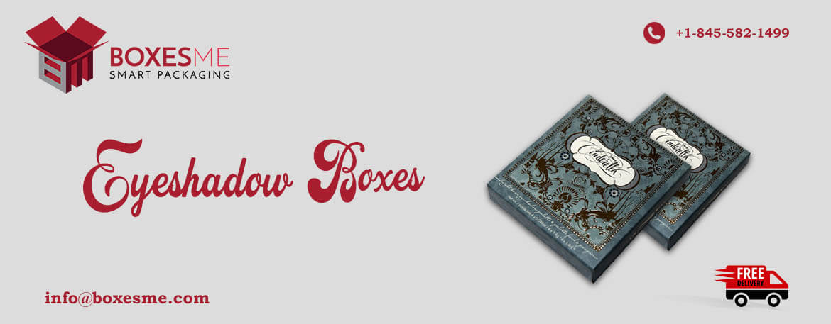 Top 10 Manufacturer Custom Eyeshadow Boxes